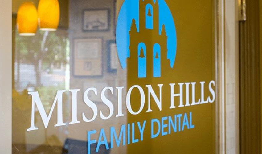 mission hills family dental office door welcome